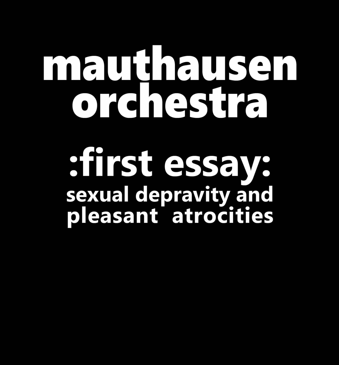 First Essay: Sexual Depravity and Pleasant Atrocities [CD] · Old
